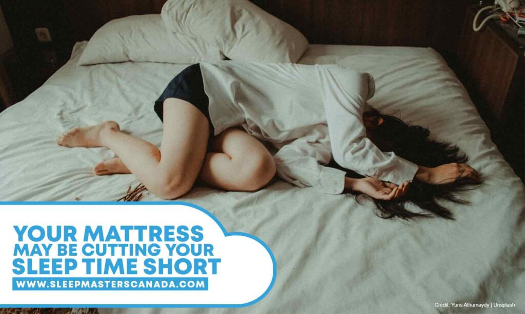 Your mattress may be cutting your sleep time short