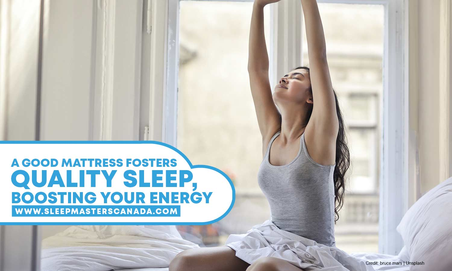 A good mattress fosters quality sleep, boosting your energy