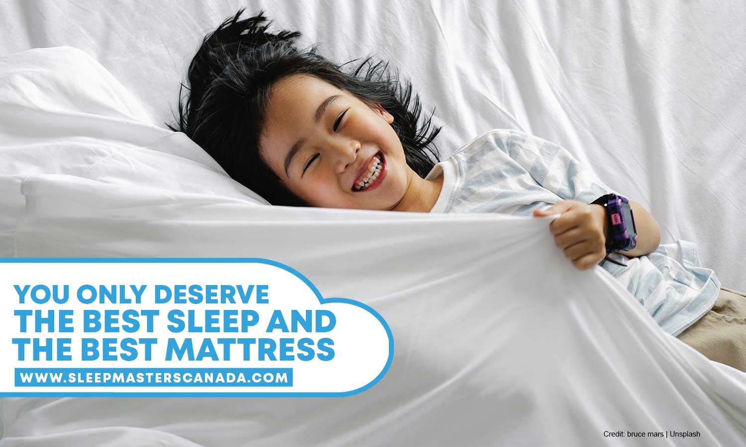 You only deserve the best sleep and the best mattress