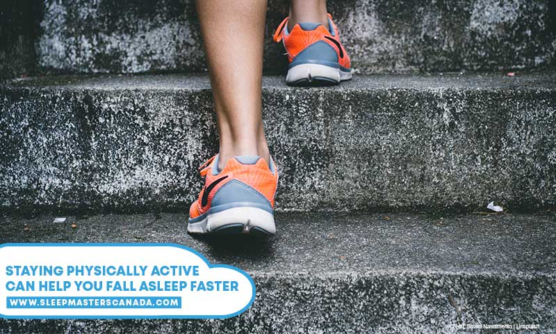Staying physically active can help you fall asleep faster