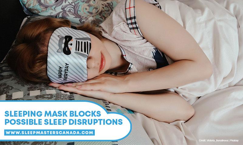 Sleeping mask blocks possible sleep disruptions